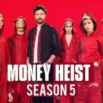 فصل پنج سریال Money Heist