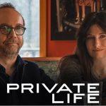 فیلم Private Life