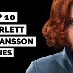 بهترین فیلم های اسکارلت جوهانسون