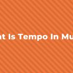 تمپو چیست ؟ از تمپو در موسیقی چگونه استفاده می شود؟