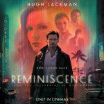 نقد فیلم Reminiscence 2021 | فیلم خاطره پردازی
