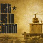 نقد فیلم Last Days in Vietnam 2014